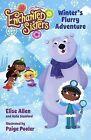 Winter's Flurry Adventure by Elise Allen, Halle Stanford (Hardback, 2014)