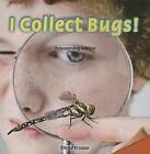 I Collect Bugs!: Understanding Addition by Emma Ericson (Paperback / softback, 2013)