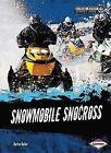 Snowmobile Snocross by Darice Bailer (Hardback, 2013)