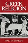 Greek Religion by Walter Burkert (Paperback, 1987)