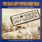 The Half Ain't Never Been Told, Vol. 1 by Various Artists (CD, Nov-1999, Shanachie Records)