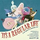It's a Regular Life by Max Brallier, Perry Maple (Hardback, 2017)