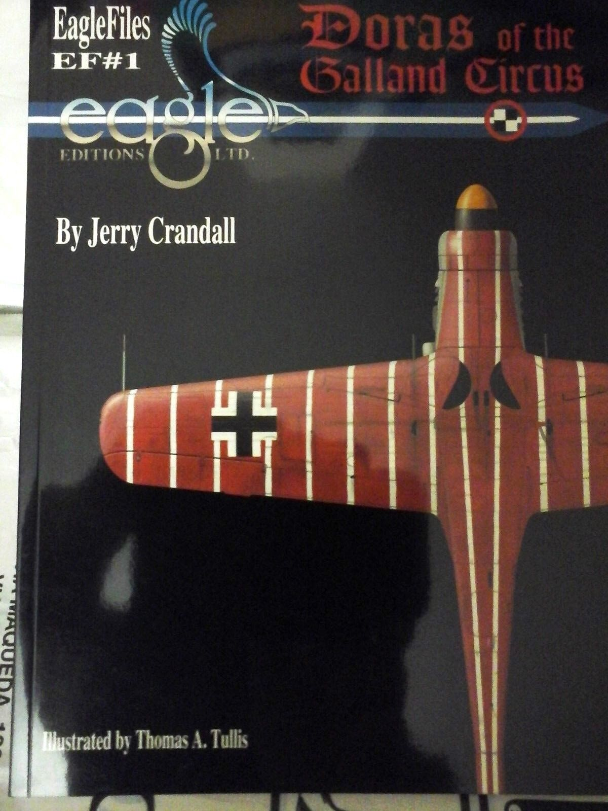 EAGLE FILES N.1 DORAS OF THE GALLAND CIRCUS-BY JERRY CRANDALL EAGLE EDITIONS LTD