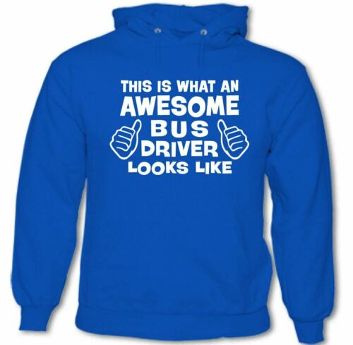 This Is What An Awesome Bus Driver Looks Like Mens Funny Hoodie