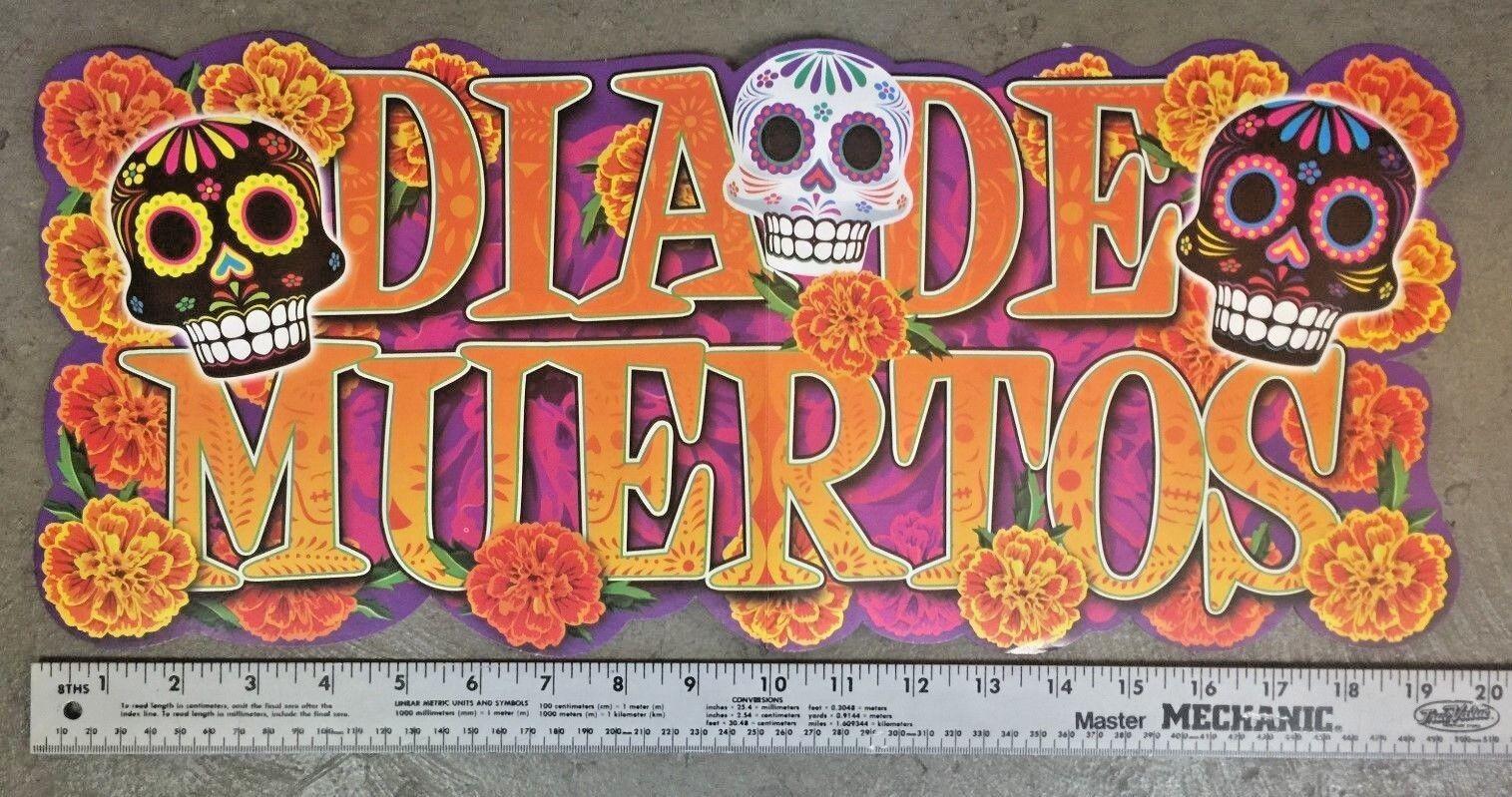 DAY OF THE DEAD BANNER ! DIA DE LOS MUERTOS   ! 4 FEET LONG