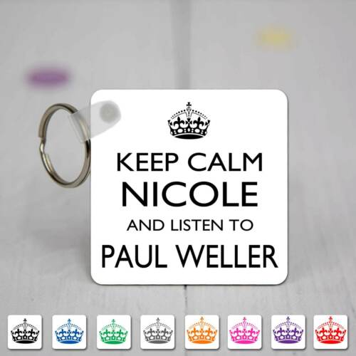 Keep Calm /& Listen To Paul Weller Personalised Square Acrylic Keyring