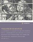 Theatrum Humanum von Milan Pelc (2013, Gebundene Ausgabe)