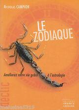 """Livre Esoterisme Astrologie """" Le Zodiaque Améliorer Votre Vie """" ( No 847 ) Book"""