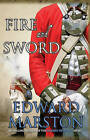 Fire and Sword by Edward Marston (Paperback, 2010)