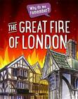 The Great Fire of London by Izzi Howell (Hardback, 2016)
