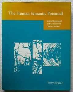 The Human Semantic Potential Spatial Language amp Constrained Connectionism HardB - Barrowford, United Kingdom - The Human Semantic Potential Spatial Language amp Constrained Connectionism HardB - Barrowford, United Kingdom