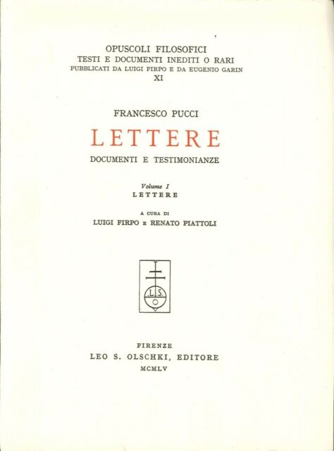 Lettere, Documenti e Testimonianze. Vol. 1: Lettere...