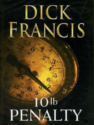 """AS NEW"" Francis, Dick, 10-Lb Penalty Book"