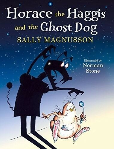 1 of 1 - Very Good, Horace the Haggis and the Ghost Dog, Sally Magnusson, Book