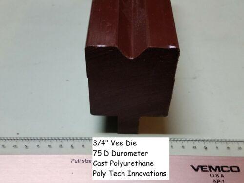 "Vee Polyurethane Press Brake Die 90 Degree 75 D Durometer 3//4/"" x 24/"" Long"