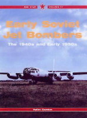 Early Soviet Jet Bombers Book