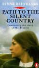 Path to the Silent Country by Lynne Reid Banks (Paperback, 1988)