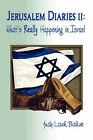 Jerusalem Diaries II: What's Really Happening in Israel by Judy Lash Balint (Paperback / softback, 2007)