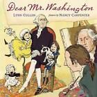 Dear Mr. Washington by Lynn Cullen (Hardback, 2017)