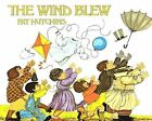 The Wind Blew by Pat Hutchins (Hardback, 1993)