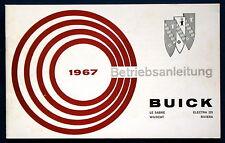 Owner's Manual * Betriebsanleitung 1967 Buick LeSabre Wildcat Electra Riviera D
