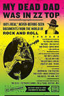 My Dead Dad Was in ZZ Top: 100% Real, * Never-Before-Seen Documents from the World of Rock and Roll by Jon Glaser (Paperback / softback, 2011)