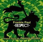Respect-Original Songs By Dennis Brown von Frankie Paul (2013)