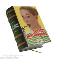 Relatos Marihuanos Collectible Small 2.65 Tall Book Easy To Read In Spanish