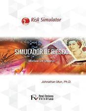 Simulador de Riesgo : Manual de Usuario by Johnathan Mun (2015, Paperback)