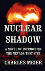 Nuclear Shadow by Charles W Meier (Paperback / softback, 2011)