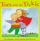Toes are to Tickle by Shen Roddie (Paperback, 1998)
