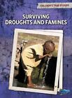Surviving Droughts and Famines by Kevin Cunningham (Hardback, 2011)