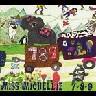 7/8/2009 by Miss Michellie (CD, Dec-2012, CD Baby (distributor))