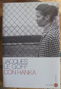 CON-HANKA-JACQUES-LE-GOFF-LATERZA-1a-EDIZ-2010