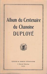 Album-du-CENTENAIRE-du-Chanoine-DUPLOYE-1936