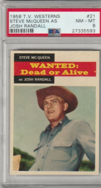 1958 Steve McQueen Wanted:Dead or Alive # 21 PSA 8 NM-MT
