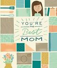 You're the Best Mom by Zondervan Publishing (Hardback, 2014)