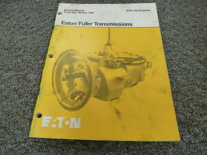 eaton fuller rto 15618 18 speed transmission shop service repair rh ebay com