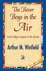 The Rover Boys in the Air by Arthur M Winfield (Hardback, 2007)