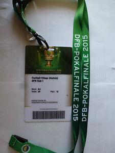 Details Zu Berlin Ticket Vip Pass Dfb Pokal Finale 2015 Wolfsburg Vs Borussia Dortmund 31