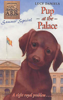 Animal Ark: Pup at the Palace, Daniels, Lucy, Very Good Book