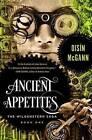 Ancient Appetites by Oisin McGann (Paperback / softback, 2015)