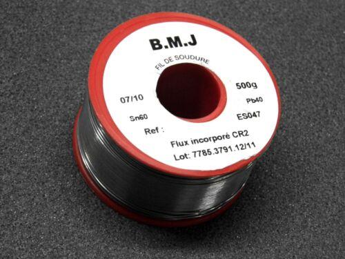 bobine de soudure BMJ de 500g ~ Ø 07//10 0.7mm SN60 PB40 ES047 flux incorporé CR2