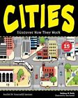 Cities: Discover How They Work with 25 Projects by Kathleen M. Reilly (Hardback, 2014)