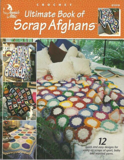 Annies Attic Ultimate Book Of Scrap Afghans Crochet Booklet 12