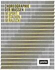 Choreographie der Masse von Gert Kähler (2012, Kunststoffeinband)