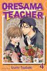 Oresama Teacher , Vol. 4 by Izumi Tsubaki (2011, Paperback)