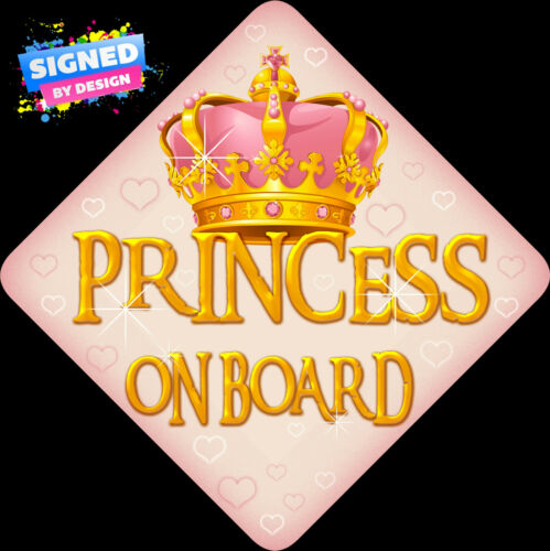 Unpersonalised Princess On Board Child//Baby on Board Car Sign Shabby Chic New