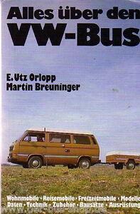 VW-Bus-Buch-T1-T2-amp-T3-Alles-ueber-den-VW-Bus
