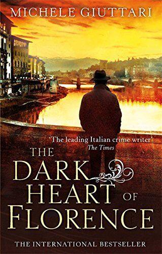 1 of 1 - The Dark Heart of Florence (Michele Ferrara) by Giuttari, Michele 0349139334 The